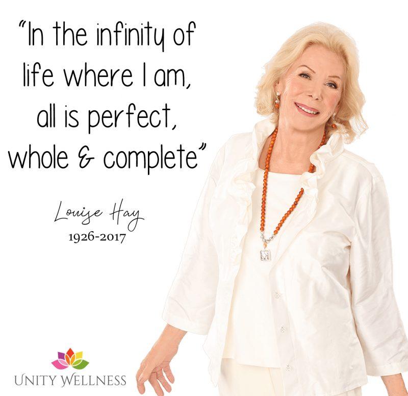 Louise Hay | 1926-2017 | www.unitywellness.com.au
